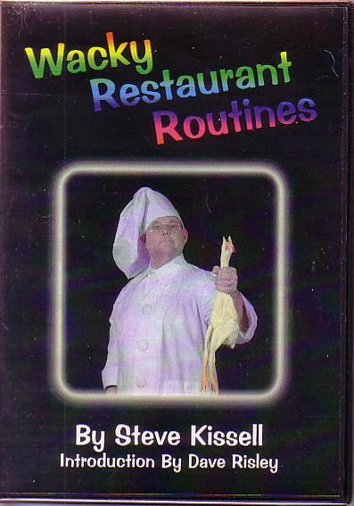 Wacky Restaurant Routines - DVD featuring Steve Kissell